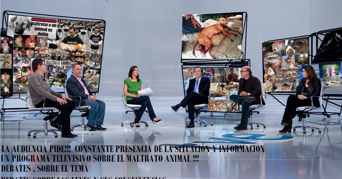 Un Programa Televisivo Contra el Maltrato de Animales